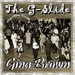 Gina Brown G-Slide (Remix)