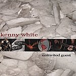 Kenny White Uninvited Guest