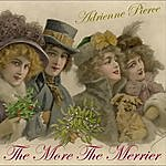 Adrienne Pierce The More The Merrier