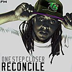 Reconcile One Step Closer - Single