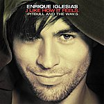 Enrique Iglesias I Like How It Feels (Remixes)