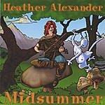 Heather Alexander Midsummer