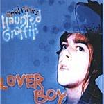 Ariel Pink's Haunted Graffiti Lover Boy