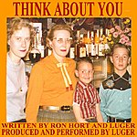 Luger Think About You - Single