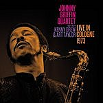 Johnny Griffin Live In Cologne 1973 With Kenny Drew & Art Taylor