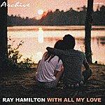 Roy Hamilton With All My Love