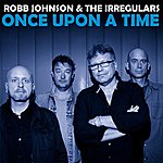 Robb Johnson Once Upon A Time