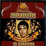 Cornelio Reyna 15 Clasicas