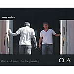 Matt Maher The End And The Beginning