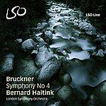 London Symphony Orchestra Bruckner: Symphony No. 4