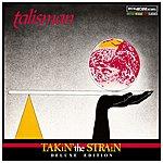 Talisman Takin' The Strain (British Reggae Lost Classics - Deluxe Edition)