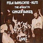 Fela Kuti Live! (With Ginger Baker)