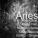 Aries In Limbo (Feat. E. Hall, M. Hjelm & J. König) - Single