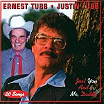 Ernest Tubb Just You And Me Daddy