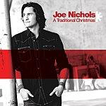 Joe Nichols A Traditional Christmas