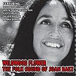 Joan Baez Wildwood Flower - The Folk Sound Of Joan Baez