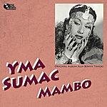 Yma Sumac Mambo (Original Album Plus Bonus Track)