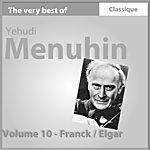 Yehudi Menuhin Franck : Sonate Pour Piano Et Violon - Elgar : Concerto Pour Violon, Op. 61