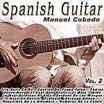 Manuel Cubedo Spanish Guitar - Vol.2