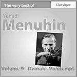 Yehudi Menuhin Dvorak : Concerto Pour Violon - Vieutemps : Concerto Pour Violon En No. 4