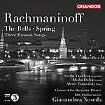 Gianandrea Noseda Rachmaninov: The Bells - Spring - 3 Russian Songs