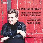 Christian Tetzlaff Mendelssohn & Schumann: Violin Concertos