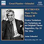 Artur Schnabel Beethoven: Eroica Variations / Bagatelles, Op. 33 / Variations, Op. 34 (Schnabel) (1937-1938)