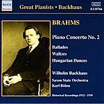 Wilhelm Backhaus Brahms: Piano Concerto No. 2 / Waltzes, Op. 39 (Backhaus) (1932-1939)