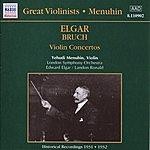 Yehudi Menuhin Elgar / Bruch: Violin Concertos (Menuhin) (1931-1932)