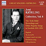 Jussi Björling Bjorling, Jussi: Bjorling Collection, Vol. 6: The Erik Odde Pseudonym Recordings And Other Popular Works (1931-1935)