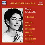 Maria Callas Callas, Maria: Portrait (A) (1949-1954)
