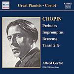 Alfred Cortot Chopin: 24 Preludes / 3 Impromptus (Cortot, 78 Rpm Recordings, Vol. 1) (1926-1950)