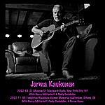 Jorma Kaukonen 2002-08-21 Nyc, Ny & 2002-11-03 Athens, Oh