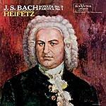 Jascha Heifetz Bach: Sonata No. 3, Bwv 1005, In C, Partita No. 1, Bwv 1002, In B Minor