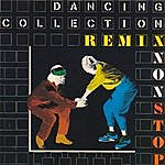 Nonstop Dancing Collection Remix