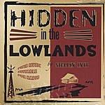 Steppin' In It Hidden In The Lowlands