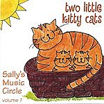 Sally's Music Circle Two Little Kitty Cats