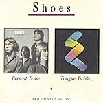 Shoes Present Tense/Tongue Twister