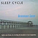 Brannan Lane Sleep Cycle