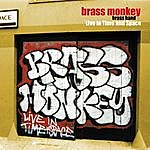Brass Monkey Brass Band Live In Time And Space