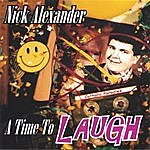Nick Alexander A Time To Laugh