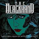 Blackhand Greetings, From The Bitter Sweet Edge