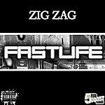 Zig Zag The Fast Life