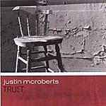Justin McRoberts Trust