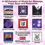 Marilynn Seits CD Sampler Of Music For Massage, Yoga, Tai Chi, Relaxation & Cool Jazz!