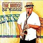 Bob Michalski The Bridge
