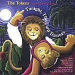 The Tokens Tonight The Lion Dances