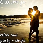 A Camp Relax And Party - Single