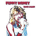 Funny Money Back Again Re-Issue
