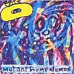 O Mutant Home Demos